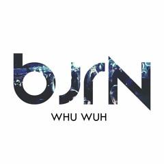 BJRN - Whu Whu (Extended Mix)