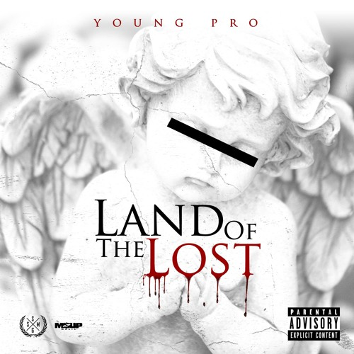 Young Pro - Land Of The Lost (EXPLICT)