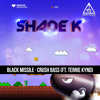Shade K - Black Missile [Out now]