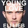 Eli Lieb Young Love