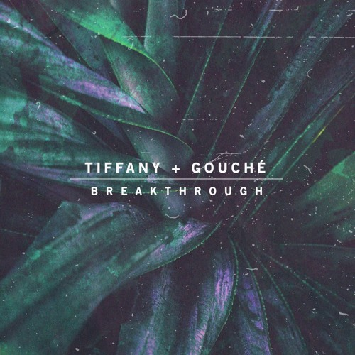 Tiffany Gouché – Breakthrough