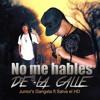 No Me Hables De La Calle - Junior Gangsta Ft Salva El HD & Varú
