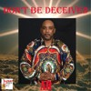 Don't Be Deceived mp3
