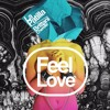 La Patilla - Feel Love (Ft. Brittani Cherelle)