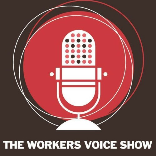 The Workers Voice Show 01/09/2016