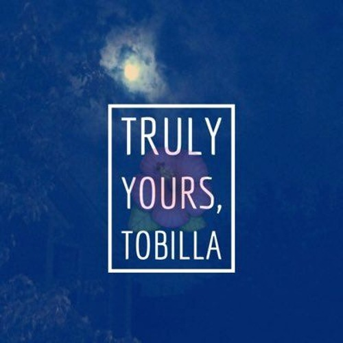 Tobilla - Truly Yours, Tobilla (Full EP)