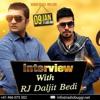 interview with KING B CHOUHAN AND SAMMY ji on RADIO BUGGI with RJ DALJIT BEDI