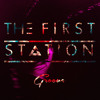 The First Station-Groove