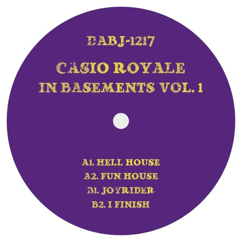 Casio Royale - In Basements Vol. 1 - DABJ-1217