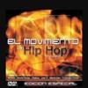 El movimiento de hip hop en Español