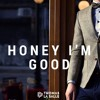 Andy Grammer - Honey I'm Good (Thomas La Salle's Feel Good Bootleg) [Free Download]