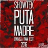 Showtek - Puta Madre (Bwazza Raw Edit 2016)
