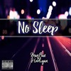 No Sleep - MaeBae
