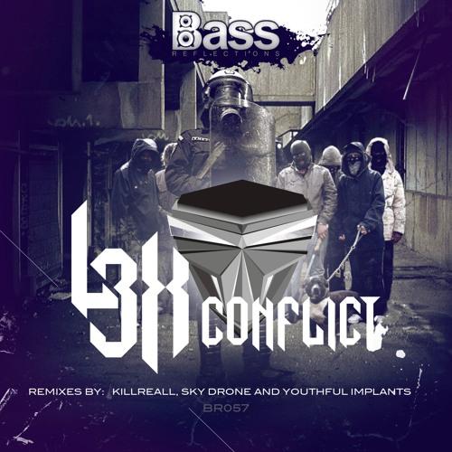 L3x - Conflict (Sky Drone Remix)