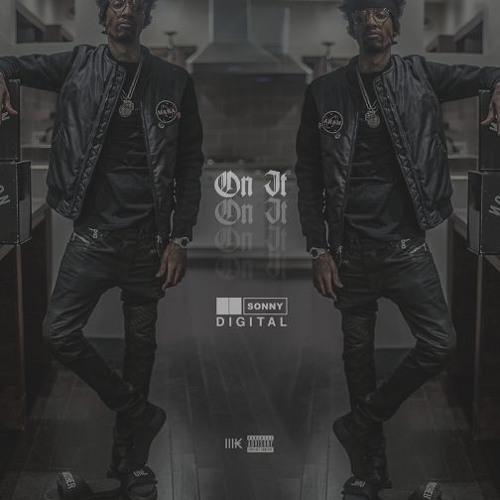 Sonny Digital – On It