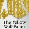 Audio Book - The Yellow Wallpaper