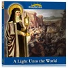 A Light Unto the World – St. Clare of Assisi