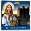 Lily of the Emerald Isle (1) - St. Dymphna