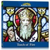 Torch of Fire - St. Patrick