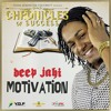 Deep Jahi - Motivation [Chronicles of Success | Y.G.F Records 2016]