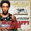 Download Vershon - Neva Happy Fi Mi [Chronicles of Success | Y.G.F Records 2016] Mp3