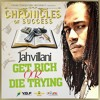 Jahvillani - Get Rich Or Die Trying [Chronicles of Success | YGF Records 2016]