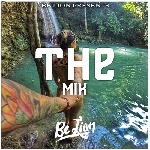 The Mix 2 Presents By Be Lion » FREE DOWNLOAD