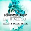 Kap Slap feat. Angelika Vee - Let It All Out (Clasio & Marin Hoxha Remix) [BUY = FREE DOWNLOAD]