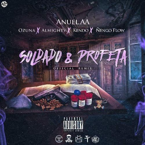 Soldado Y Profeta Remix (Feat. Ozuna, Almighty, Ñengo Flow Y Kendo Kaponi)