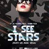 JC FLORES FEAT. ROBIN FOX - I See Stars ( Party LIfe Music Original Remix )