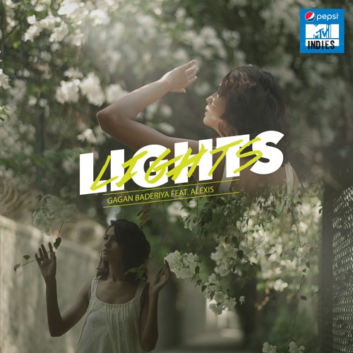 Lights by Gagan Baderiya ft. Alexis D'Souza