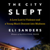 While the City Slept by Eli Sanders, read by Rene Ruiz