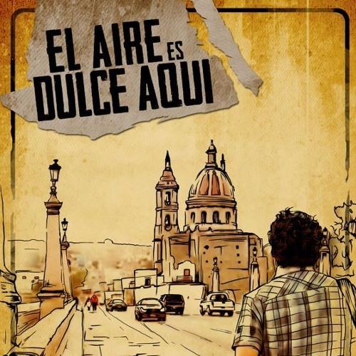 """""""EL AIRE ES DULCE AQUI"""" Música Adicional de la película."""