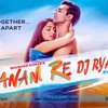 SANAM RE [Arijit  Shing] - DJ RYAN EXCLUSIVE