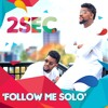 Follow Me Solo