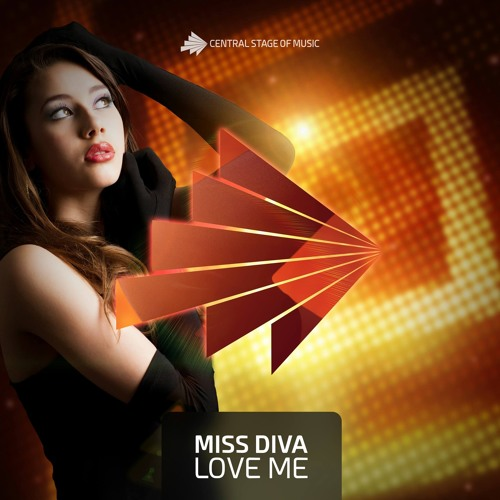 Miss Diva - Love Me (Club Mix)