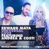 Edward Maya Feat Andrea & Costi - Universal Love (Nicola Veneziani Radio Remix)