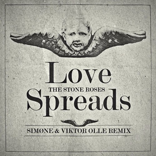 THE STONE ROSES -  Love Spreads (Viktor Olle & Simøne rmx)