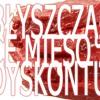 Błyszczące Mięso Z Dyskontu - Psze Pana (demo)