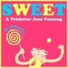 Sweet - A Trickster! Jane Crocker Fansong By PhemieC