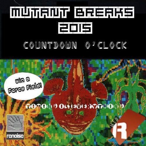 Mutant Breaks #8 - Countdown O'Clock