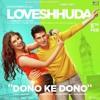 Dono Ke Dono (Loveshhuda) Neha Kakkar Bollywood Movie Mp3 Songs