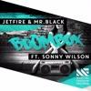 JETFIRE & Mr.Black Ft. Sonny Wilson - BoomBox (KUM Bootleg)