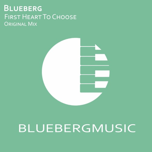 Blueberg - First Heart To Chose [Free Download]