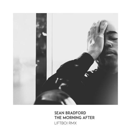 Sean Bradford - The Morning After (Liftboi Remix)