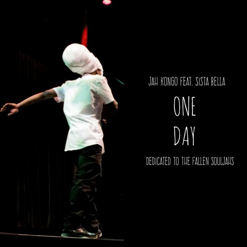 Jah Kongo feat Sista Bella - One Day