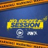Dj Jom'X & D.Dream - No Respect Session Vol.2