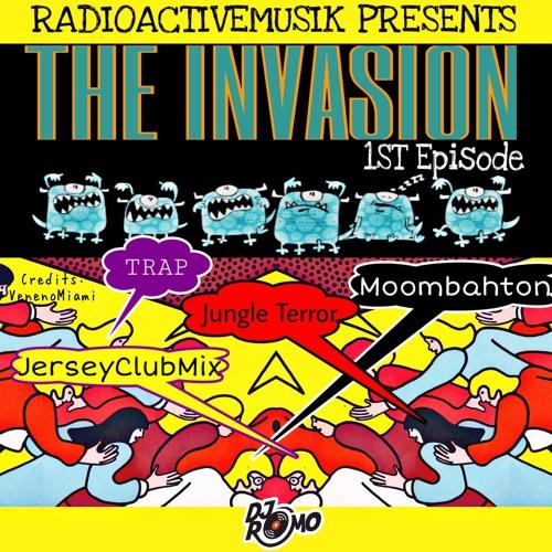 The Invasion 1 - DJ Romo (Radioactivemusik)