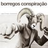 Borregos Conspiração [spanish version] feat. Fokko Wolkenstein