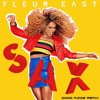 Fleur East - Sax (good Moos Edit)